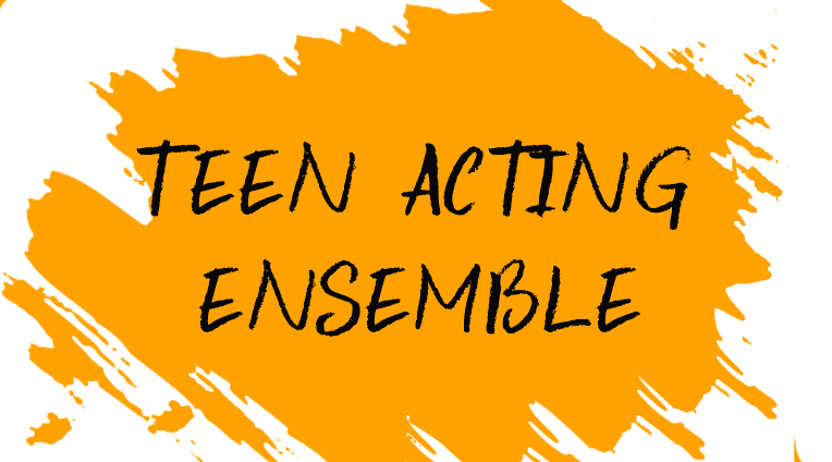 teen acting ensemble